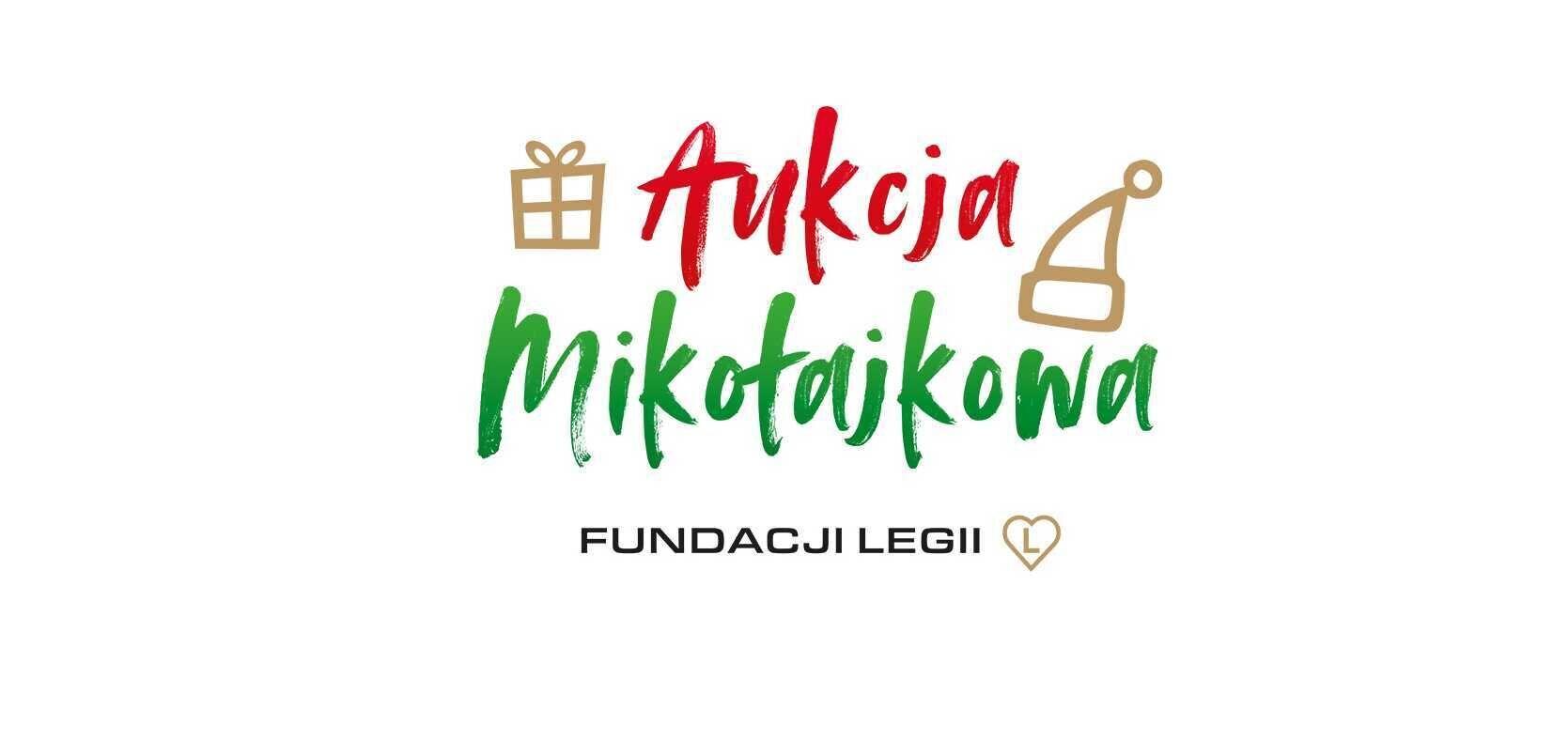 Mikołajkowa Aukcja Fundacji Legii (AKTUALIZACJA)